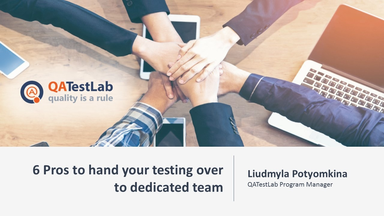 6 Pros to hand your testing over to dedicated team