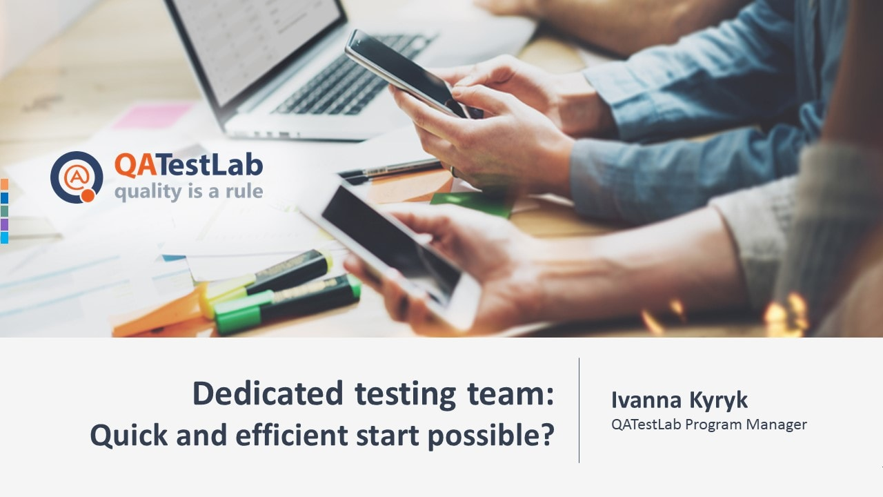 Dedicated testing team: Quick and efficient start possible?