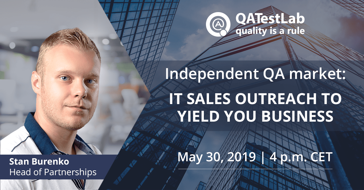 Independent QA market: IT sales outreach to yield you business
