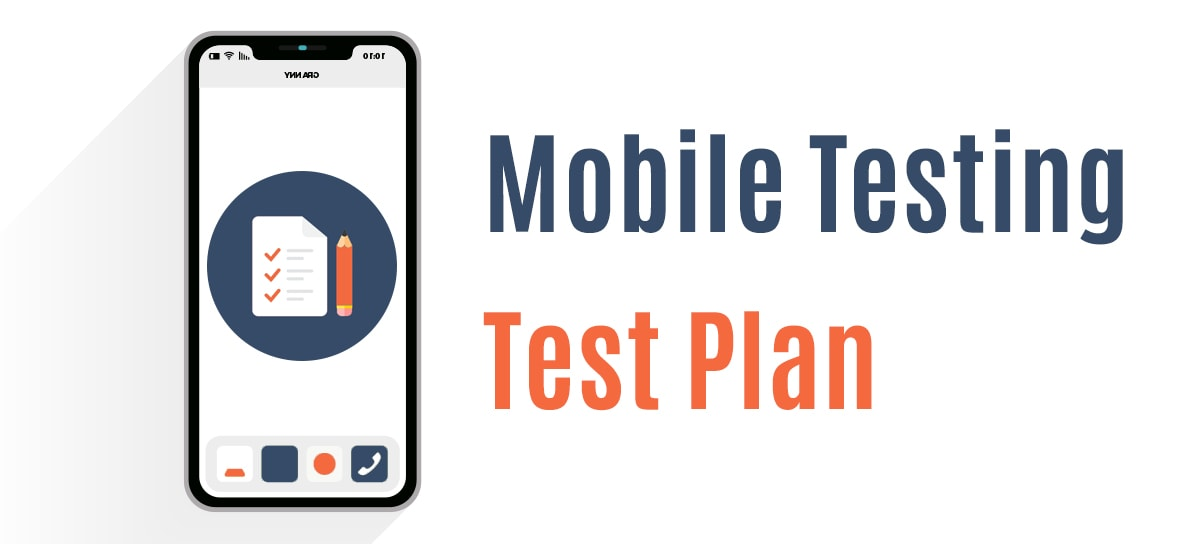 Test Plan for Mobile App Testing