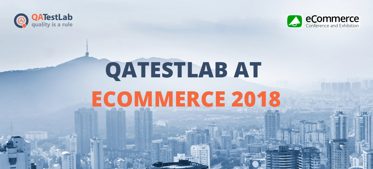 QATestLab at eCommerce Conference 2018