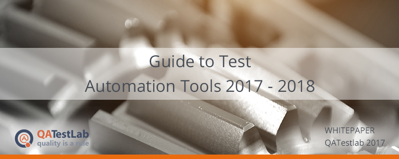 Guide to Test Automation Tools 2017 - 2018