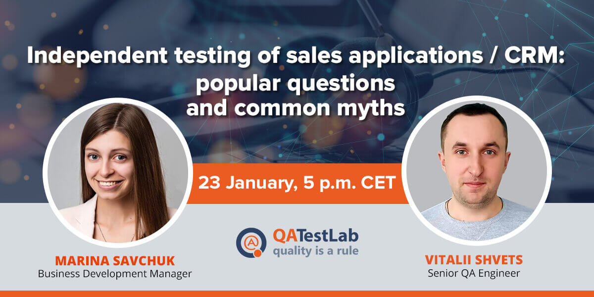 Independent testing of Sales Applications / CRM: popular questions and common myths